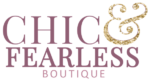Chic & Fearless Boutique